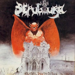 Bestial Devastation by Sepultura
