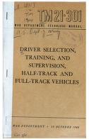 Cover of: Driver Selection, Training And Supervision, Half-Track, And Full-Track Vehicles